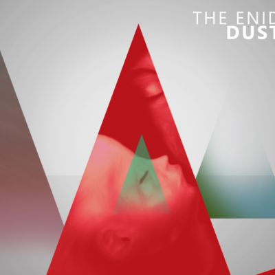 THE ENID: Dust