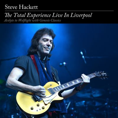 Steve Hackett - The Total Experience - Live In Liverpool