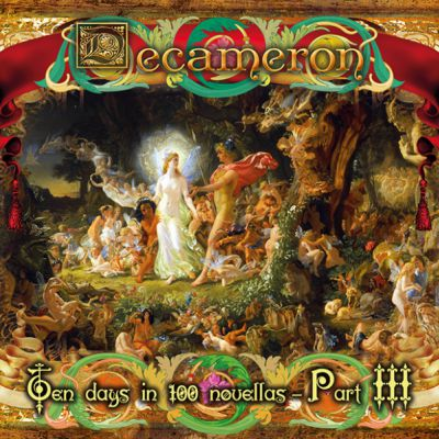 Decameron -Ten Days in 100 Novellas –Part III