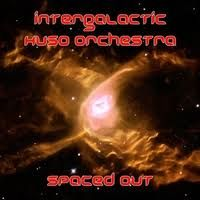 Intergalactic Huso Orchestra: Spaced Out